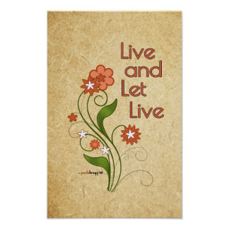 Live and Let Live (12 step programs) Poster