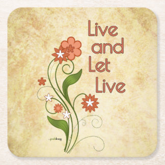 Live and Let Live (12 step programs) Square Paper Coaster