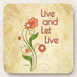 Live and Let Live (12 step recovery programs) Beverage Coaster