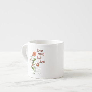 Live and Let Live (12 step recovery programs) Espresso Cup