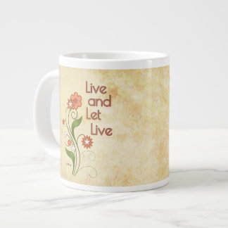 Live and Let Live (12 step recovery programs) Giant Coffee Mug
