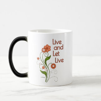 Live and Let Live (12 step recovery programs) Magic Mug