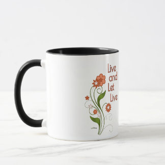 Live and Let Live (12 step recovery programs) Mug