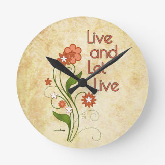 Live and Let Live (12 step recovery programs) Round Clock