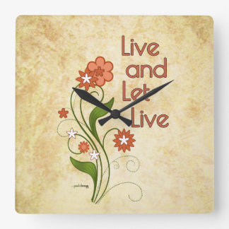 Live and Let Live (12 step recovery programs) Square Wall Clock