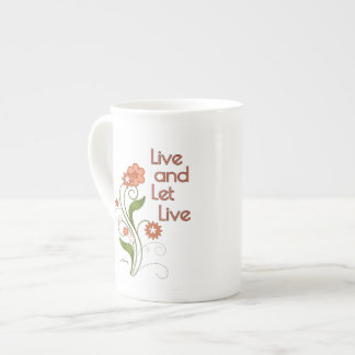 Live and Let Live (12 step recovery programs) Tea Cup