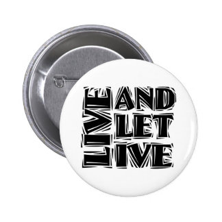 Live and Let Live 2 Inch Round Button