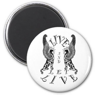 LIVE AND LET LIVE 2 INCH ROUND MAGNET