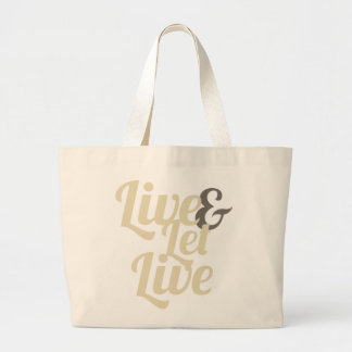 Live and Let Live Bag