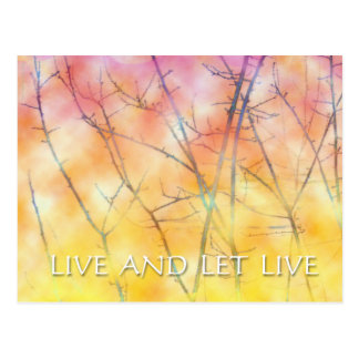 Live and Let Live Branches Postcard
