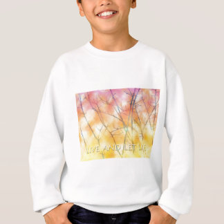 Live and Let Live Branches Sweatshirt