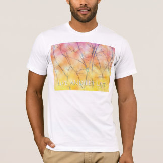 Live and Let Live Branches T-Shirt