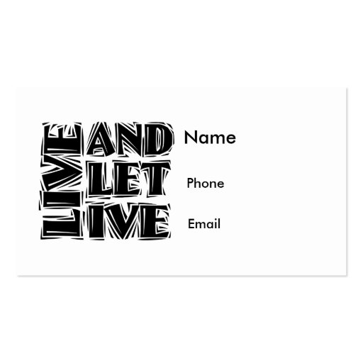 Live and Let Live Business Card Templates