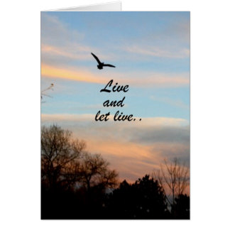 Live and Let Live Greeting Card