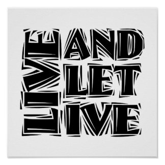 Live and Let Live Poster