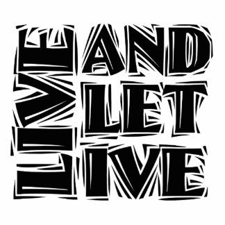 Live and Let Live Statuette
