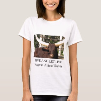 LIVE AND LET LIVE SUPPORT ANIMAL RIGHTS T-Shirt