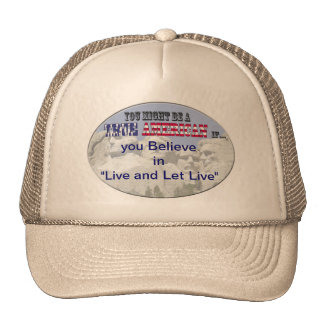Live and let live trucker hats