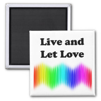 Live and Let Love 2 Inch Square Magnet