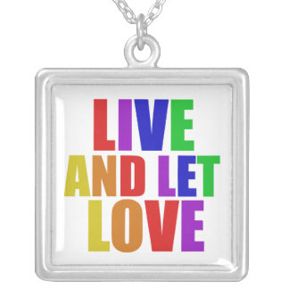Live and Let Love gay rainbow Silver Plated Necklace