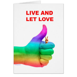 Live and Let Love Greeting Card