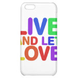 Live and let Love iPhone 5C Cases