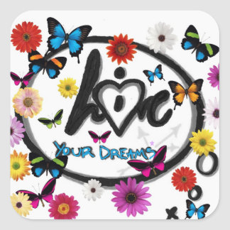 Live and Love Your Dreams Square Sticker