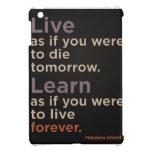 Live as if you to die tomorrow iPad Mini iPad Mini Covers
