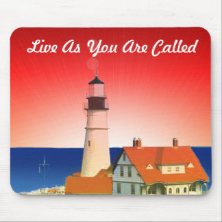 """""""Live As You Are Called"""" Mouse Pad"""