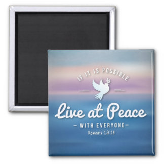 Live at Peace with Everyone Magnet