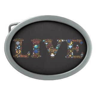 LIVE belt buckle - a reminder to be here now