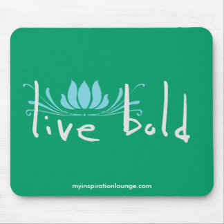 Live Bold Mousepad