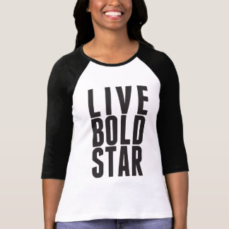 Live Bold Star Women's Tee