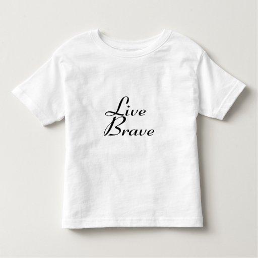 Live brave t shirts