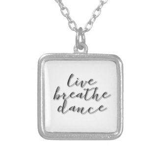 'Live Breath Dance' Necklace