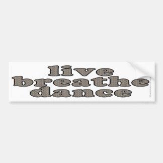 live breathe dance bumper sticker