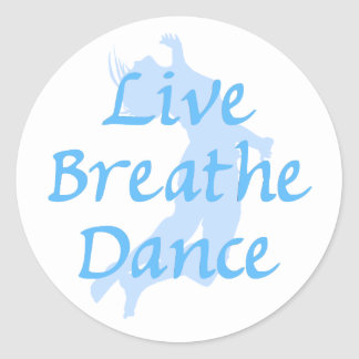 Live Breathe Dance Classic Round Sticker