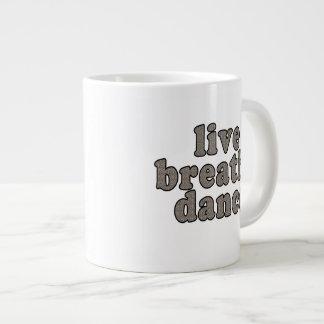 live breathe dance giant coffee mug