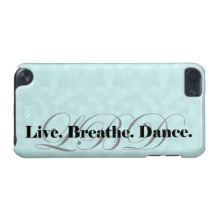 Live, Breathe, Dance iPod Touch (5th Generation) Cover