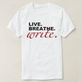 """Live, Breathe, Write"" T-Shirt"