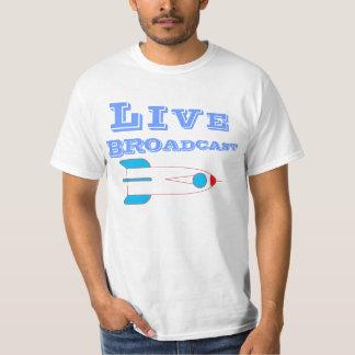 live broadcast Tshirt