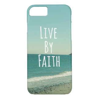 Live by Faith iPhone 7 Case