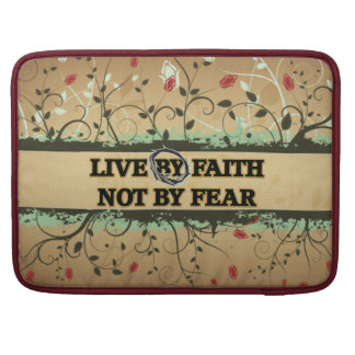 LIVE BY FAITH NOT BY FEAR MacBook PRO SLEEVE