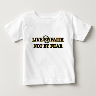 LIVE BY FAITH NOT BY FEAR TEES