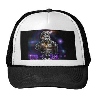 Live By It, Die By It hat