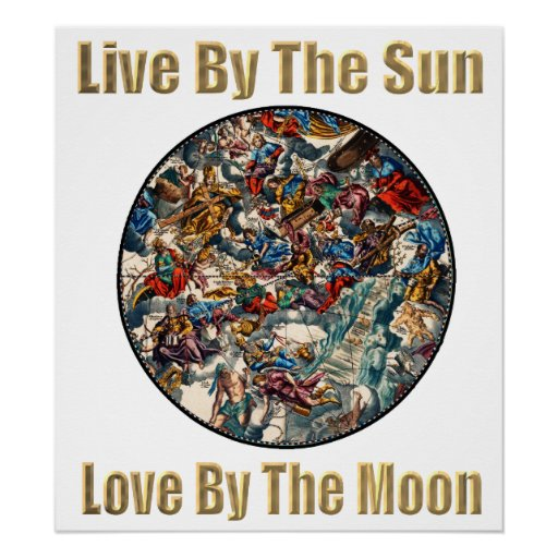 Live By The Sun Love By The Moon Poster Zazzle