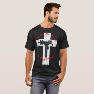 Live by the sword; Die by the sword. T-Shirt