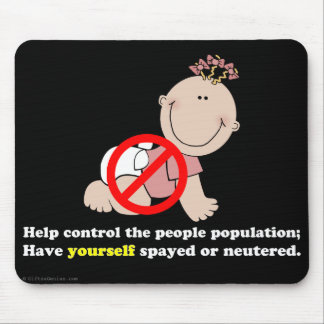 Live childfree: control the people population mouse pad