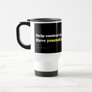 Live childfree: control the people population travel mug
