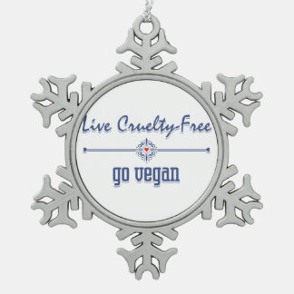 Live Cruelty Free, Go Vegan Snowflake Pewter Christmas Ornament